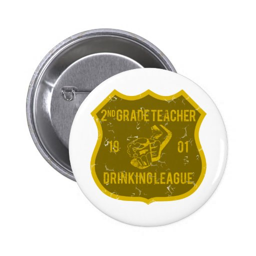 2nd Grade Teacher Drinking League Pinback Buttons