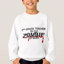 2nd Grade Teacher Zombie Sweatshirt