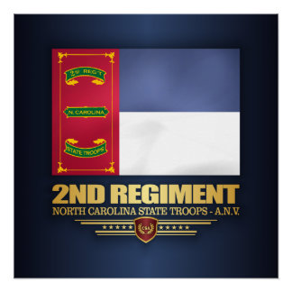 2nd Regiment, North Carolina State Troops Poster