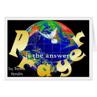 2peaceistheanswer, by Thelma Hendrix Card