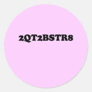 2Q2BSTR8 ROUND STICKERS