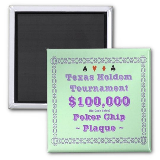 2x2 Texas Holdem Poker Chip Plaque - $100K Magnet