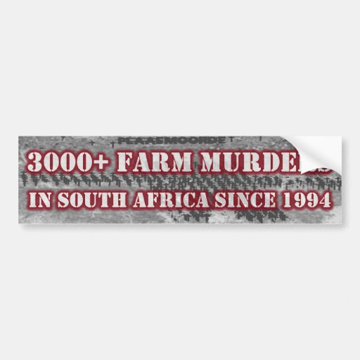 3000+ Asesinatos de la granja en Suráfrica desde 1 Pegatina Para Auto