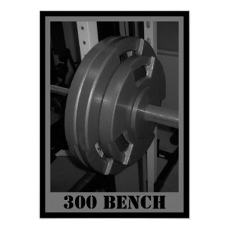 300 BENCH Weightlifting Poster