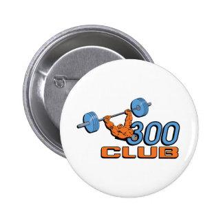 300 Club Pinback Buttons
