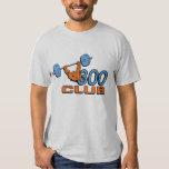300 Club Shirts