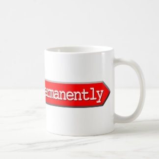 301 - Moved Permanently Coffee Mug