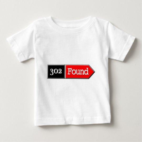 302 - Found Baby T-Shirt