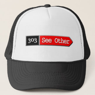 303 - See Other Trucker Hat