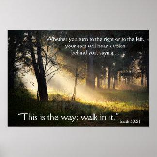 30:21 de Isaías del verso de la biblia éste es el Póster
