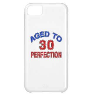 30 Aged To Perfection Cover For iPhone 5C