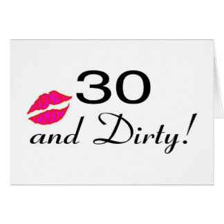 30 And Dirty Lips Greeting Card