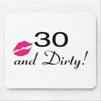 30 And Dirty Lips Mouse Pad