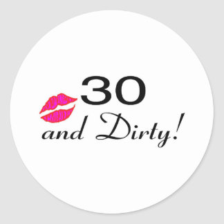 30 And Dirty Lips Classic Round Sticker
