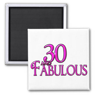 30 and Fabulous 2 Inch Square Magnet