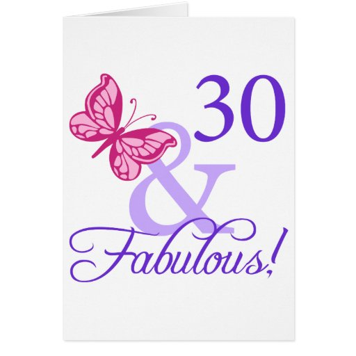 30 And Fabulous Birthday Greeting Cards