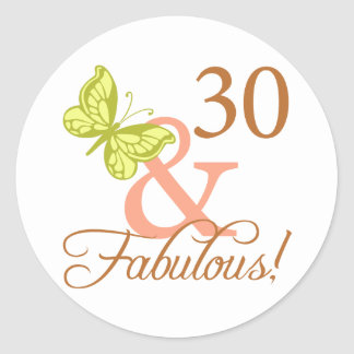30 And Fabulous Birthday Gifts (Autumn) Round Stickers