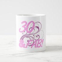 30 And Fabulous Birthday Large Coffee Mug