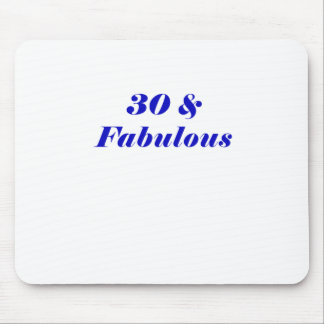 30 and Fabulous Mouse Pad
