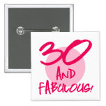 30 And Fabulous Pinback Buttons