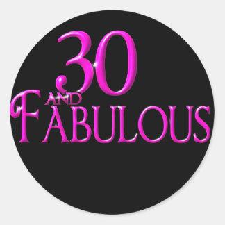 30 and Fabulous Round Sticker