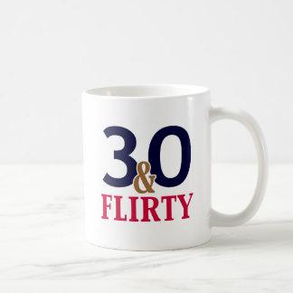 30 and Flirty 30th Birthday Coffee Mug