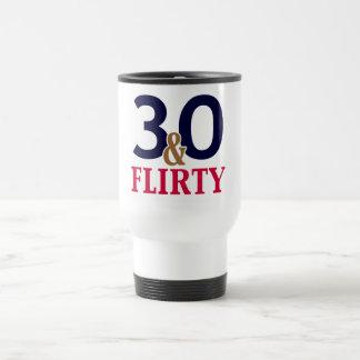 30 and Flirty 30th Birthday Mug
