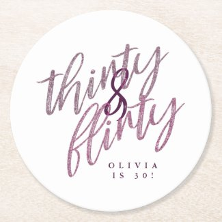 30 and Flirty Birthday Party Drink Coasters