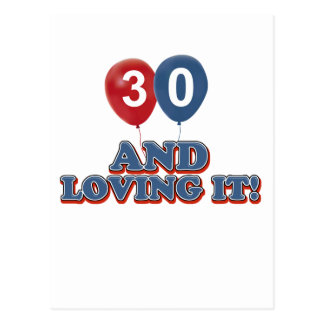 30 and loving it postcard