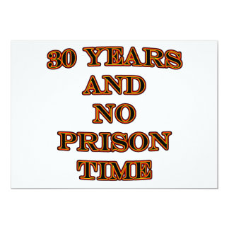 30 and no prison time card