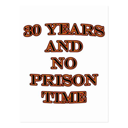 30 and no prison time postcard
