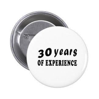 30 años de experiencia pin redondo de 2 pulgadas