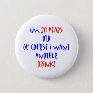 30 another drink button