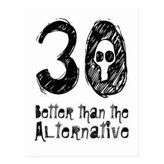 30 Better Than Alternative 30th Funny Birthday Q30 Postcard