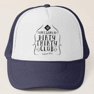 30 Birthday 30 Years Old Dirty 30 Trucker Hat