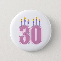 30 Birthday Candles (Pink / Purple) Pinback Button