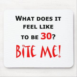 30 Bite Me! Mouse Pad
