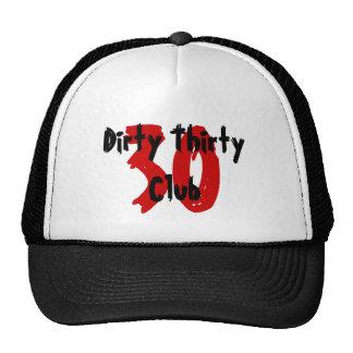 30, club sucio treinta gorras