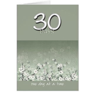 30 Days Sober Clean Flowers Birthday Card