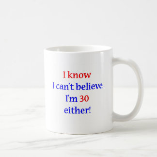 30 Either Coffee Mug