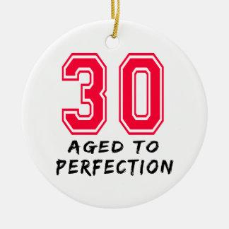 30 envejeció al diseño del cumpleaños de la perfec ornamentos de reyes