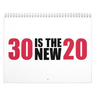 30 es el nuevo cumpleaños 20 calendarios de pared