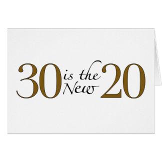 30 es los nuevos 20 tarjeta de felicitación