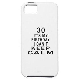 30 es mi cumpleaños que no puedo guardar calma iPhone 5 carcasas