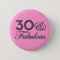 30 & Fabulous Gift Pinback Button