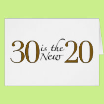 30 is the new 20 card