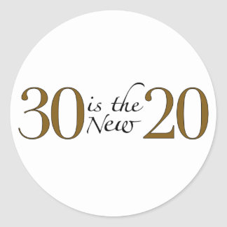 30 is the new 20 sticker