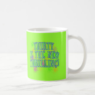 30 is the New Thrilling Products Coffee Mugs