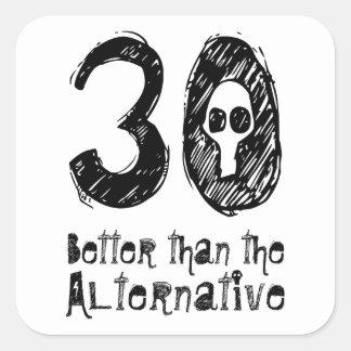 30 mejor que el trigésimo cumpleaños divertido Q30 Pegatina Cuadradas Personalizada
