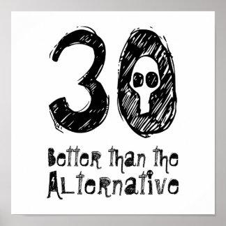 30 mejor que el trigésimo cumpleaños divertido Q30 Póster